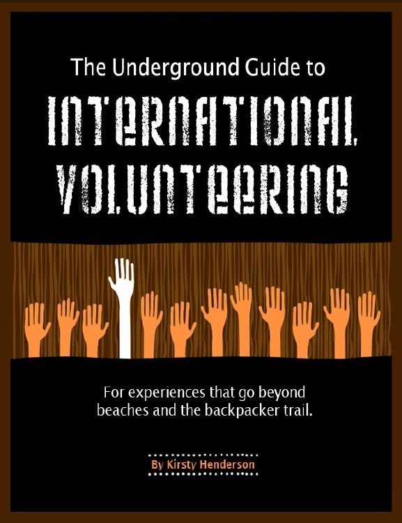 underground guide to volunteering abroad