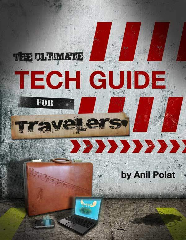Change Your Travels Forever With The Ultimate Tech Guide For Travelers eBook