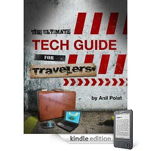 ultimate tech guide for travelers kindle version