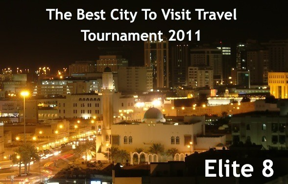 The Best City To Visit Travel Tournament 2011: Elite 8