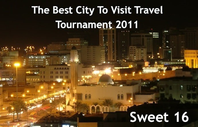 The Best City To Visit Travel Tournament 2011: Sweet 16