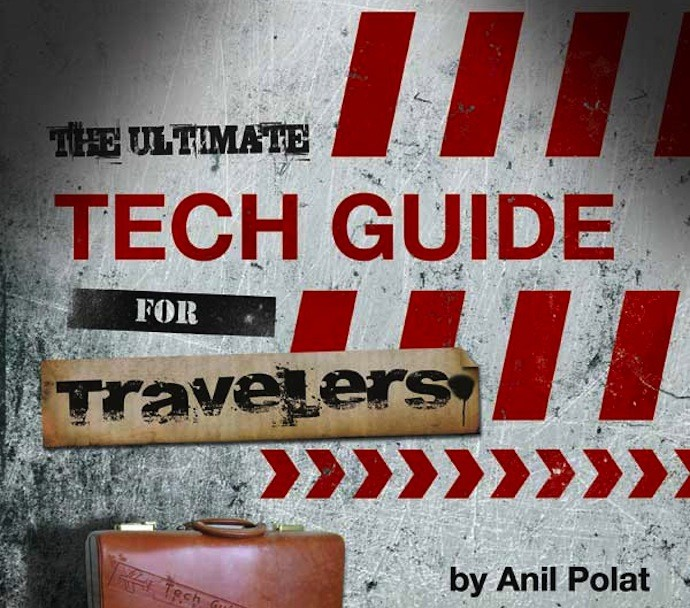 ultimate tech guide for travelers