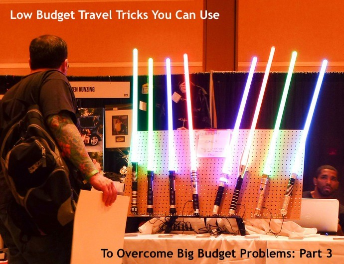 Low Budget Travel Tricks You Can Use To Overcome Big Budget Problems: Part 3