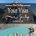 How To Get A Visa For Every Country In Central Asia